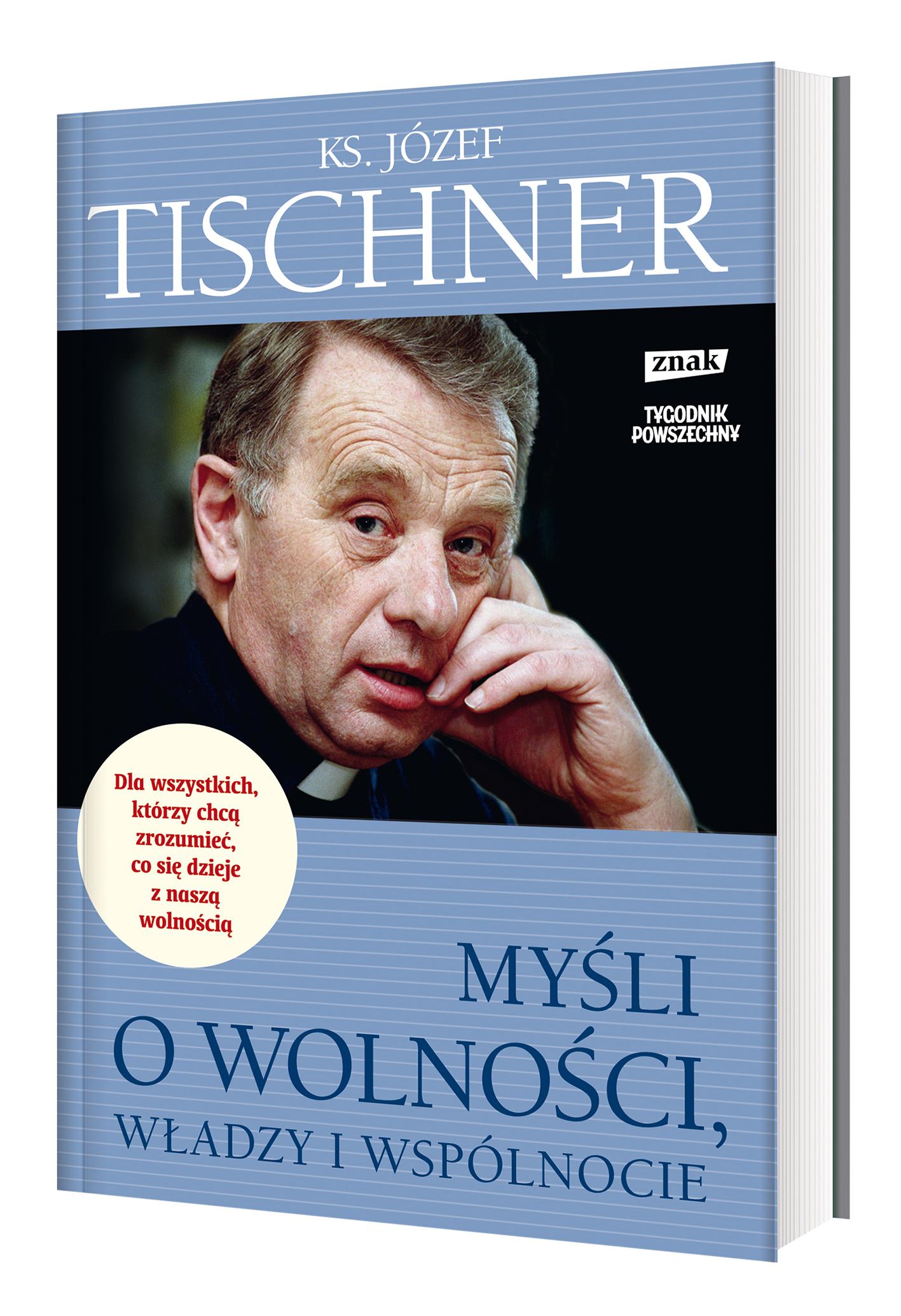 Tischner o władzy