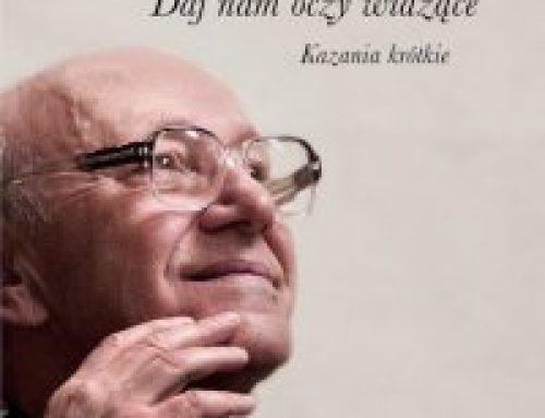 Nowy tom kazań ks. Michała Hellera