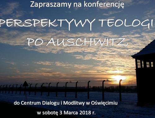 """""""Teologia po Auschwitz"""" – konferencja w Oświęcimiu"""