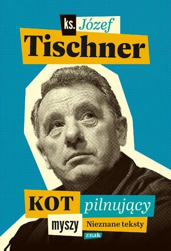 """Ks. Tischner: """"Kościół nie jest celem sam dla siebie"""""""
