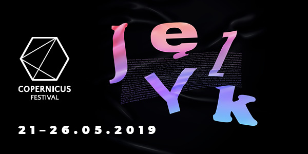 Copernicus Festival 2019: O języku