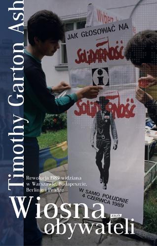 Timothy Garton Ash o upadku komunizmu