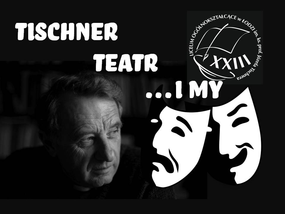 """Tischner, Teatr i My"" – można głosować"