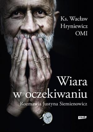 Zmarł o. Wacław Hryniewicz
