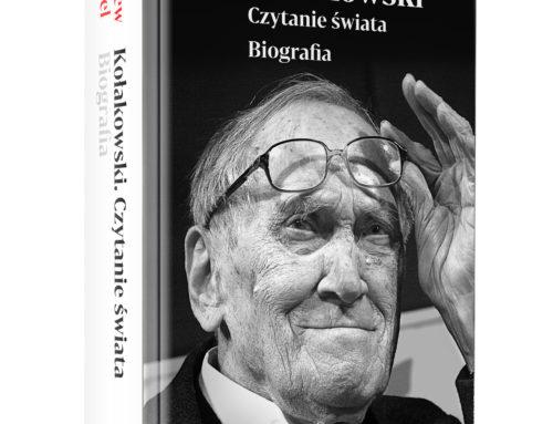 Lektury obowiązkowe: biografia Leszka Kołakowskiego